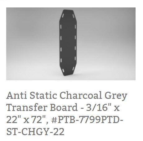 "Anti Static Charcoal Grey Transfer Board - 3/16"" x 22"" x 72"", #PTB-7799PTD-ST-CHGY-22"
